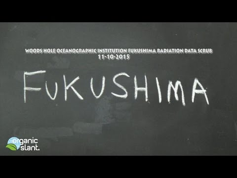 Woods Hole Oceanographic Institution Fukushima radiation data scrub 11-10-2015 | Organic Slant