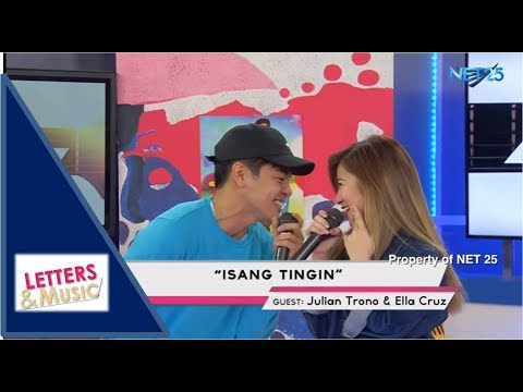 JULIAN TRONO & ELLA CRUZ - ISANG TINGIN (NET25 LETTERS AND MUSIC)