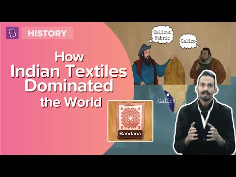How Indian Textiles Dominated The World   Class 8   Learn with BYJU'S