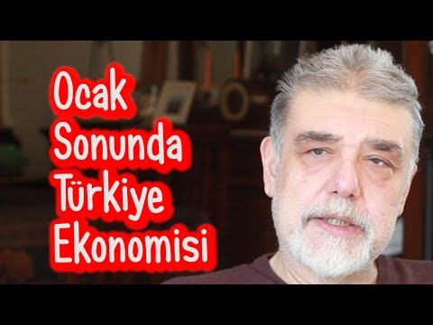 Ocak Sonunda Türkiye Ekonomisi