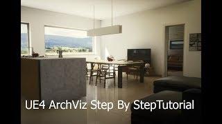 UE4 ArchViz Project StepByStep  Tutorial