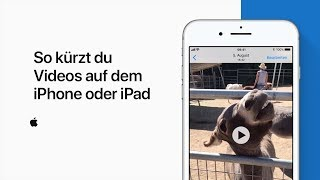 So kürzt du Videos auf dem iPhone oder iPad — Apple Support