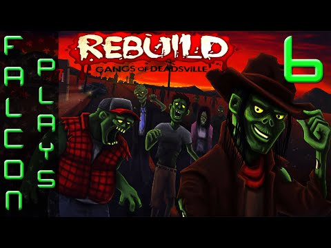 Rebuild: Gangs of Deadsville - KIDNAPPED! - Let's Play Part