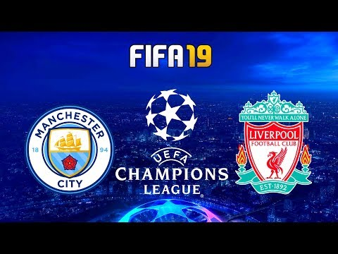 FIFA 19 | Manchester City vs Liverpool - UEFA Champions League - Full Match & Gameplay