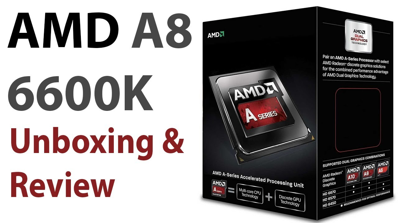 Amd A8 6600k Unboxing Review Full Hd Youtube