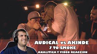 Audical vs Akinde - 7 to Smoke GBB 2019 | Analitica y  reaccion | Orodreth