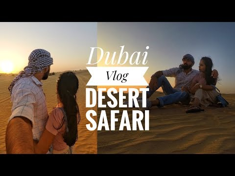 DUBAI Vlog 2019 – Dubai Desert Safari, Belly Dance, Dune Bashing