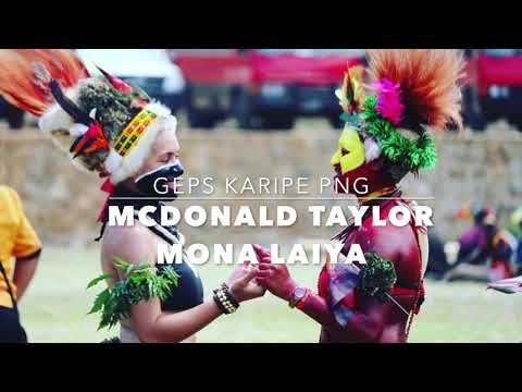 McDONALD TAYLOR - MONA LAIYA PNG MUSIC 2018 LATEST