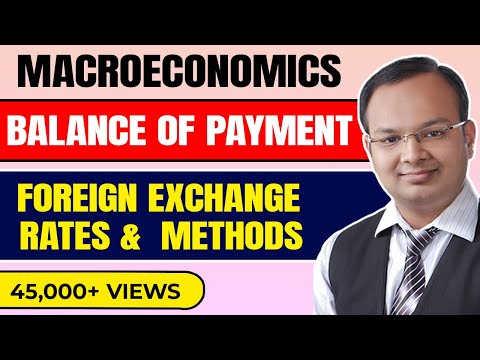 #1| Balance of payment | Foreign exchange | Foreign exchange