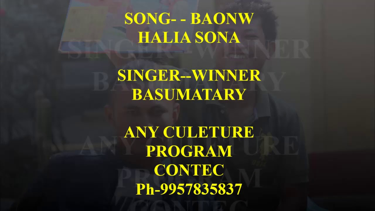 Download Baonw Halia sona song by (Winner Basumatary)