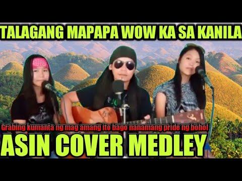 Download ASIN cover medley manindig balahibo mo sa kanta ng mag ama ito parang orig talaga pride ng bohol😱