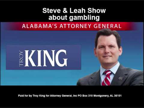 Alabama Attorney General Troy King on illegal and legal gambling in the state