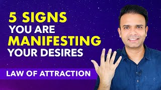 SIGNS OF LAW OF ATTRACTION IS WORKING FOR YOU | 5 Signs You Are Manifesting What You Want