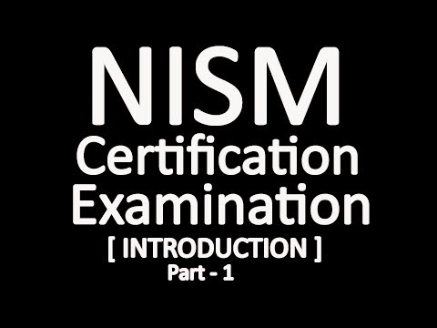 NISM Certification Examination - An Introduction