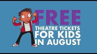 Kids Week 2018   Kids go FREE to top shows!