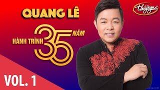Quang Lê - Hành Trình 35 Năm Cùng Thúy Nga (Vol. 1)
