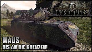 World of Tanks - Live: Maus - bis an die Grenzen! [ deutsch   gameplay ]