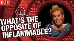 QI | What's The Opposite Of Inflammable?