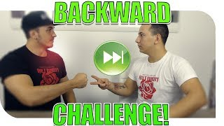 BACKWARD CHALLENGE!