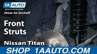 Video How To Install Replac Front Struts 2004-14 Nissan Titan Armada download MP3, 3GP, MP4, WEBM, AVI, FLV Januari 2018