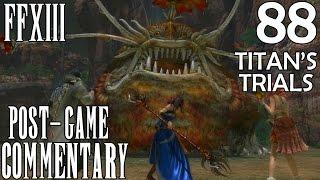 Final Fantasy XIII PC Walkthrough Part 88 - Titan
