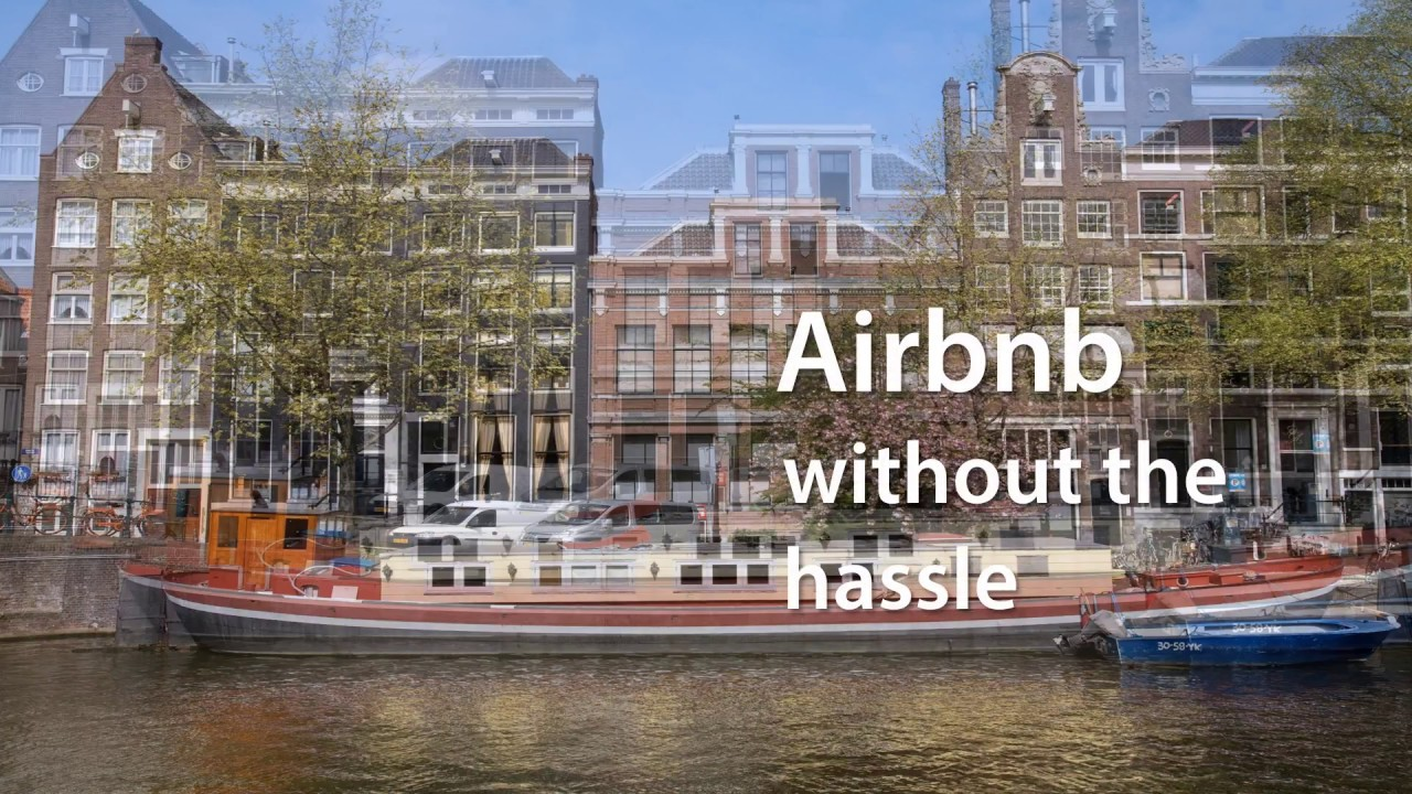 Airbnb Nl Amsterdam 7 Best Reasons To Use An Airbnb Management Company In Amsterdam