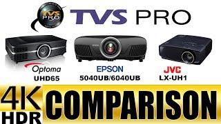 Epson 5040UB/6040UB vs Optoma UHD65 vs JVC LX-UH1 Projector Comparison