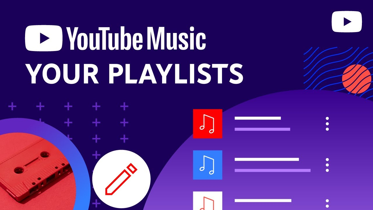How to create and edit playlists in YouTube Music