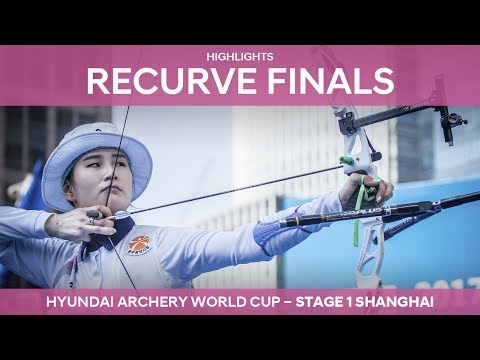 Recurve Highlights | Shanghai 2017 Hyundai Archery World Cup stage 1