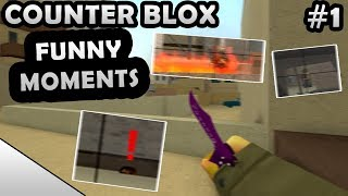 ROBLOX COUNTER BLOX FUNNY MOMENTS #1