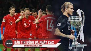 Bản tin Cảm Bóng Đá ngày 22/2   Bayern Munich chật vật thắng trận, Karius trở lại Liverpool