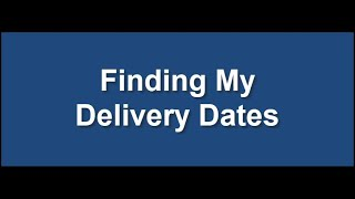 Find Delivery Dates