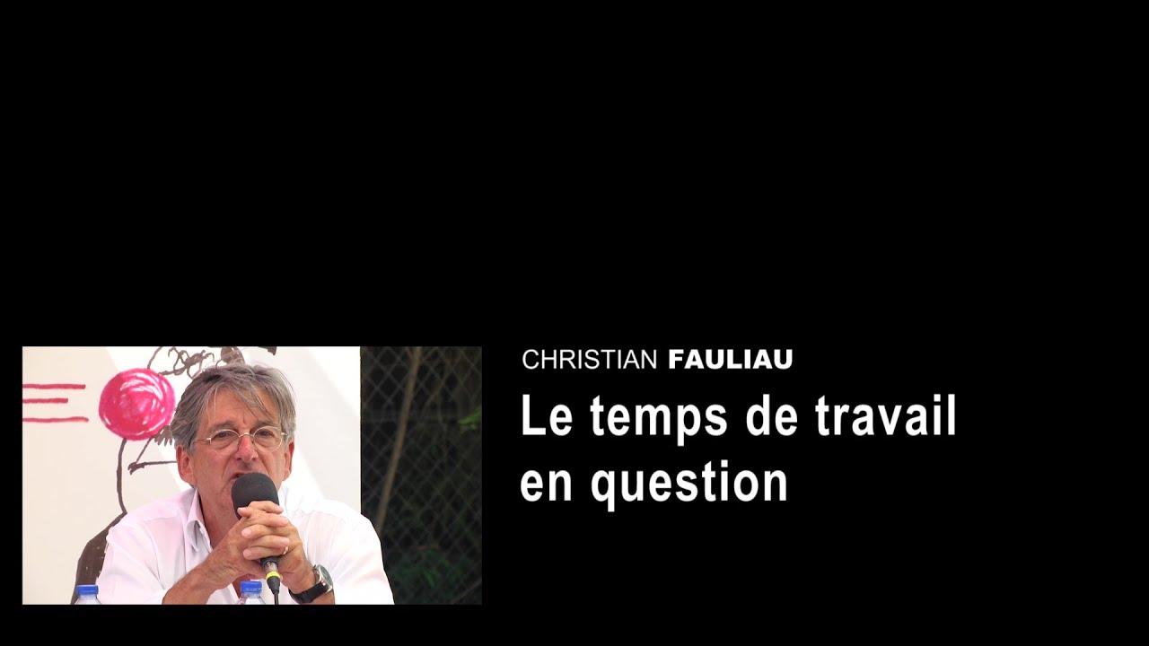 1514d266024 Christian Fauliau - Le temps de travail en question - YouTube