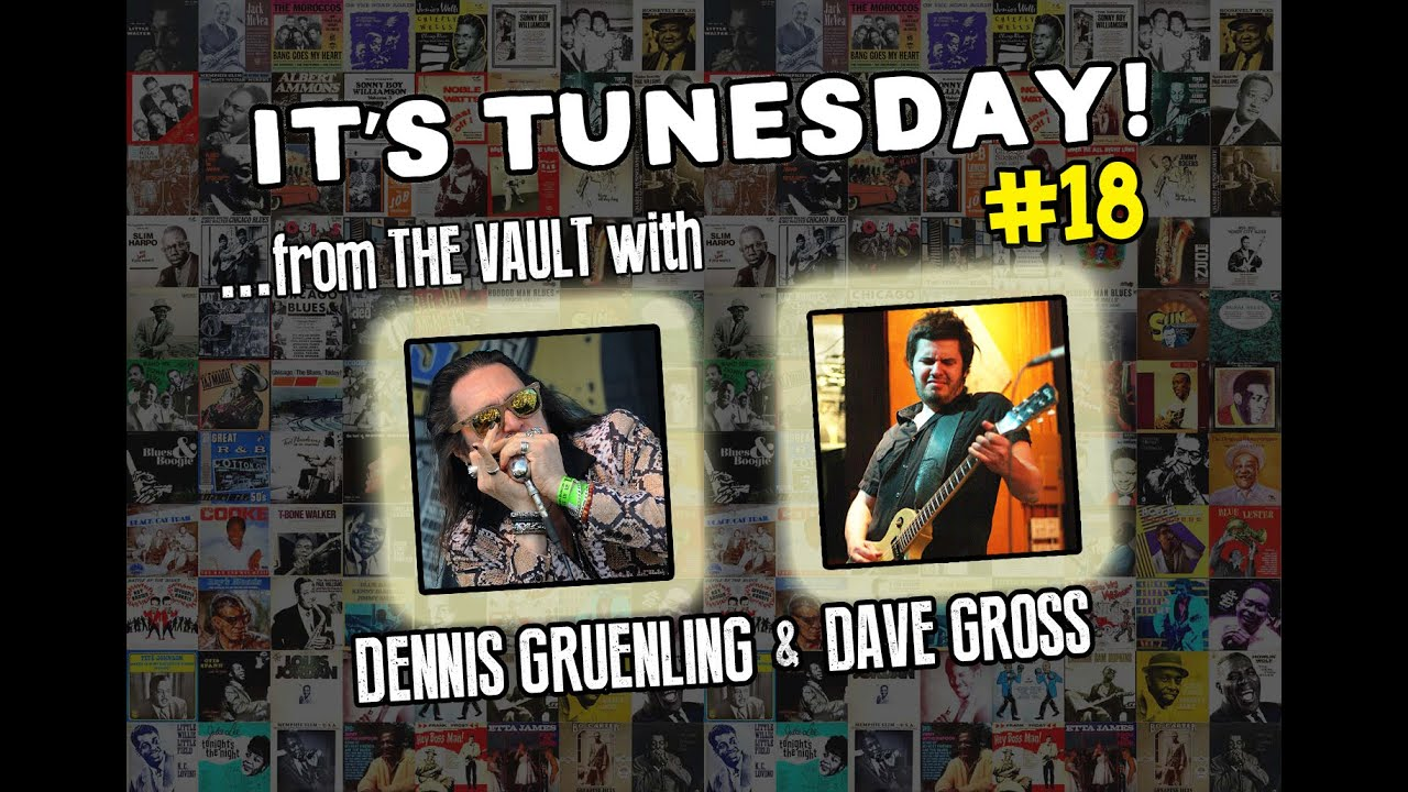 BadAss Harmonica Tunesday #18 -  Blues Harp Jam w/Dennis Gruenling, Dave Gross, Little Walter song