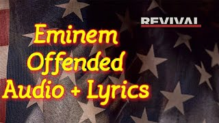 Download Eminem - Offended (Audio + Lyrics) MP3 song and Music Video