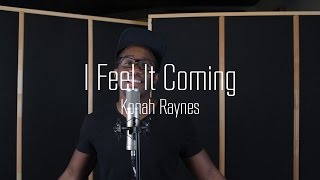 Download I Feel It Coming - The Weeknd Ft. Daft Punk (cover by Konah Raynes) MP3 song and Music Video