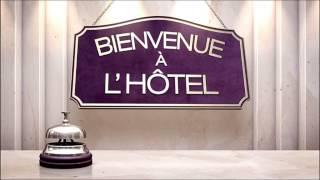 BIENVENU A L'HOTEL