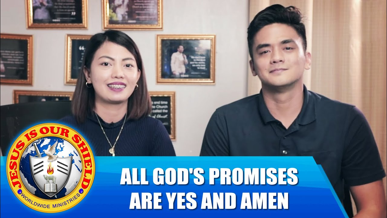 ALL GOD'S PROMISES ARE YES AND AMEN