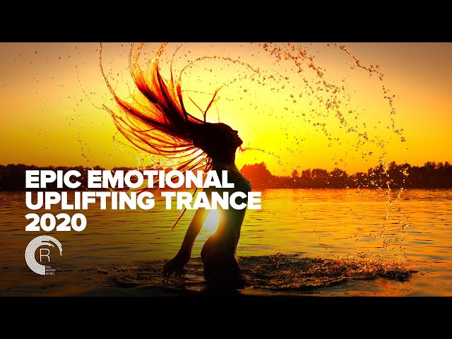 EPIC EMOTIONAL UPLIFTING TRANCE 2020  [FULL ALBUM - OUT NOW]