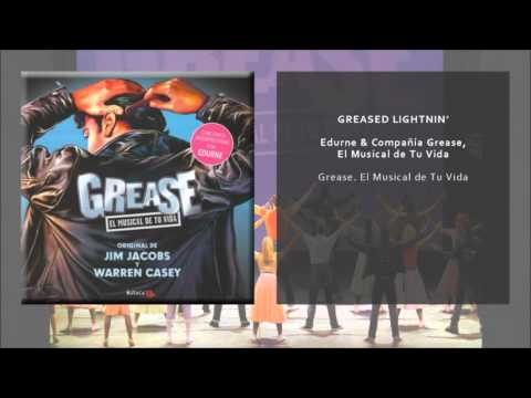 Compañía Grease, El Musical de Tu Vida & Edurne - Greased Lightnin' (Audio Oficial)