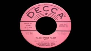The Kingston Trio   Parchment Farm