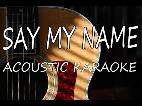 Destiny's Child - Say My Name (Acoustic Guitar Karaoke)