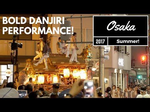 Danjiri, Osaka, Japan 2017 - BEST street performance in Summer?!