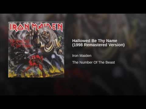 Hallowed Be Thy Name (1998 Remastered Version)