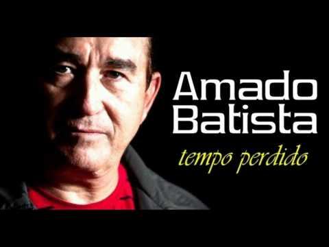 Amado Batista - Tempo Perdido