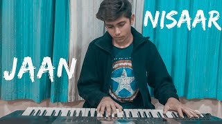 Jahan Nisaar (kedarnath) Piano cover