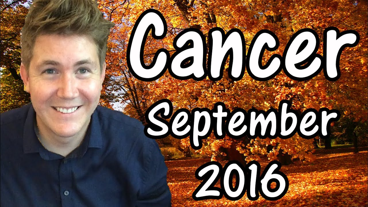 cancer september 2016 horoscope gregory scott astrology youtube. Black Bedroom Furniture Sets. Home Design Ideas