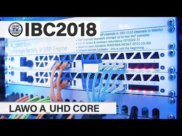 IBC2018: Lawo A_UHD Core