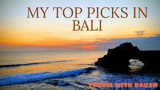 My Top picks in Bali 4k