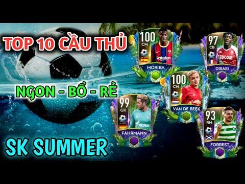 [FIFA MOBILE 21] TOP 10 CẦU THỦ NGON BỔ RẺ SỰ KIỆN SUMMER   HÃY XEM NGAY !!!